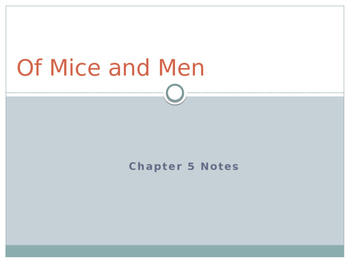 Of Mice and Men Chapter 5 Pre-Reading / Post-Reading Notes