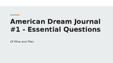 Of Mice and Men - Pre-Unit American Dream Journal Questions