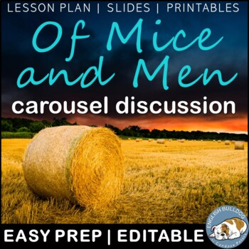 Of Mice and Men Pre-reading Carousel Discussion