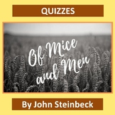 """Of Mice and Men"" Quizzes: 6 Chapter Quizzes with Answer Keys"