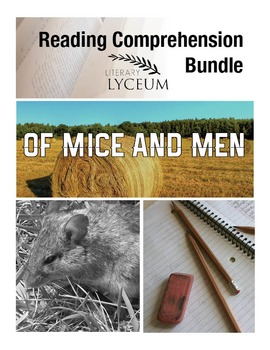 Of Mice and Men Reading Comprehension Bundle
