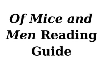 Of Mice and Men Reading Guide