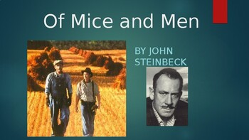 Of Mice and Men PPT - Reading and Theme Analysis