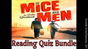 Of Mice and Men Reading Quiz Bundle