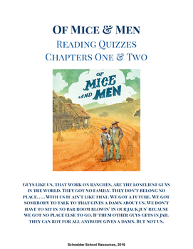 Of Mice and Men Reading Quizzes- Chapter One and Two