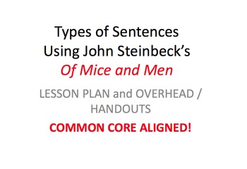 Of Mice and Men: Sentence Structure Lesson Plan and Handout