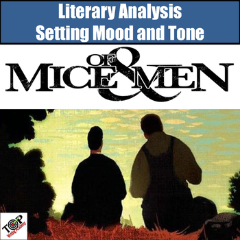 Of Mice and Men Setting Mood Analysis Writing Lessons