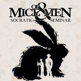 Of Mice and Men Socratic Seminar