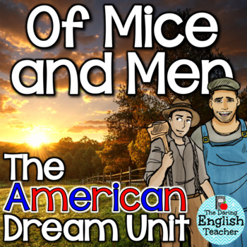 Of Mice and Men: The American Dream Thematic Unit