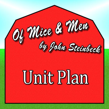 Of Mice and Men Unit Plan
