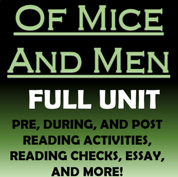 Of Mice and Men Unit - Pre, During, and Post Reading Activ