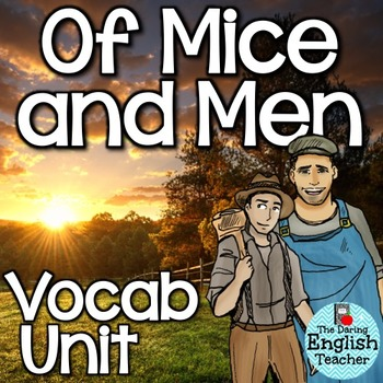 Of Mice and Men Vocabulary Unit (activities, quizzes, and more)