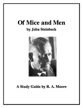 """Of Mice and Men"" by John Steinbeck: A Study Guide"