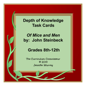 Of Mice and Men, by John Steinbeck: Depth of Knowledge (DOK) Task Cards