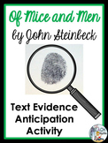 Of Mice and Men by John Steinbeck - Text Evidence Anticipation Activity