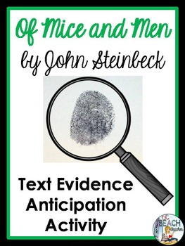 Of Mice and Men by John Steinbeck - Text Evidence Anticipa
