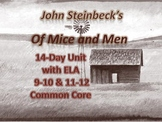 Of Mice and Men with ELA Common Core 14-Day Unit: 36 Pages of Documents & Slides