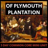 Of Plymouth Plantation - Mini Unit, CCSS