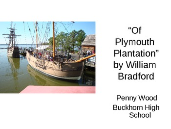 """Of Plymouth Plantation""  Prior Knowledge PPT, Guided Reading, Essay"