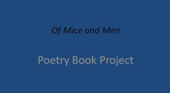Of Mice and Men Poetry Book Project
