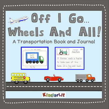 Off I Go Wheels and All A Transportation Book