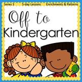 Preschool Pre-K Kindergarten Curriculum OFF TO KINDERGARTE