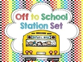 Off To School...{A Back to School Station Set}