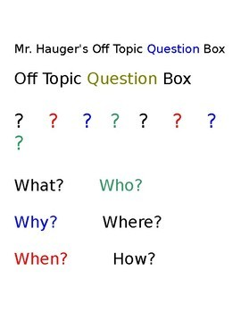 Off Topic Question Box I Have Always Wondered Questions