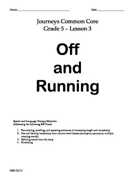Journeys Common Core 5th - Off and Running Supplemental Packet for the SLP