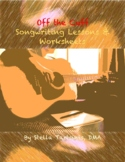 Off the Cuff Songwriting Lessons & Worksheets (& accountab