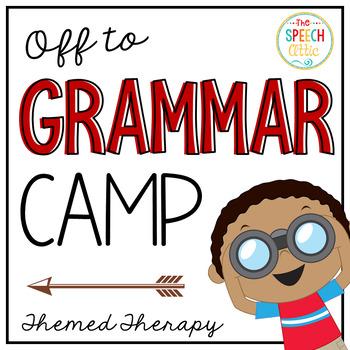 Off to Grammar Camp