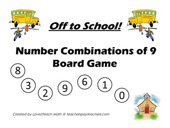 Off to School!  Number Combinations to 9 Board Game