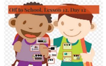 Off to School, Unit 1, Lesson 12, Imagine it Kindergarten