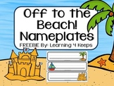 Off to the Beach! Desk Nameplates (6 Options)