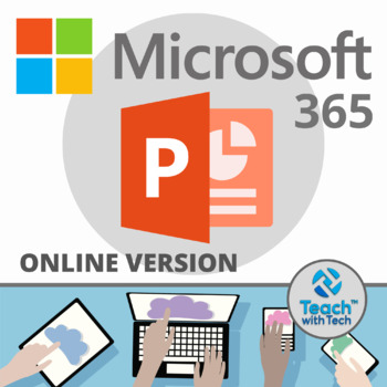 Office 365 PowerPoint ONLINE VERSION Lesson & Activities