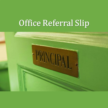 Office Referral Slip