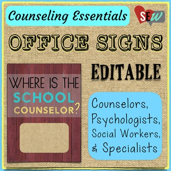 Editable Office Signs for Counselors, Psychologists, and S