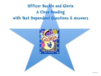 Officer Buckle & Gloria-A Close Reading w/Text Dependent Q