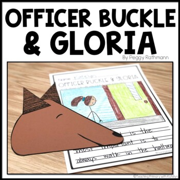 Officer Buckle & Gloria: Written Response and Craftivity