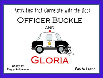 Officer Buckle and Gloria ~ 47 pgs. of Common Core Activities