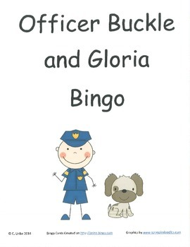 Officer Buckle and Gloria Bingo Game ~ Language Arts Activity