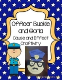 Officer Buckle and Gloria Cause and Effect