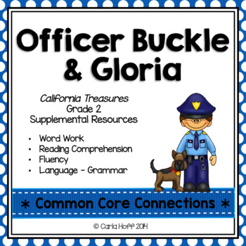 Officer Buckle and Gloria - Common Core Connections-Treasures Gr. 2
