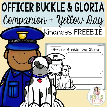 Officer Buckle and Gloria Companion & Yellow Day Freebie