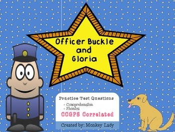 Officer Buckle and Gloria Comprehension and Phonics Questions
