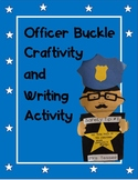 Officer Buckle and Gloria Craftivity- Back to School Craft