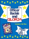 Officer Buckle and Gloria Emergency Sub Plans