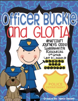 Officer Buckle and Gloria (Journeys 2nd Grade - Supplement
