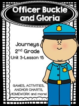 Officer Buckle and Gloria Journeys 2nd Grade (Unit 3 Lesson 15)