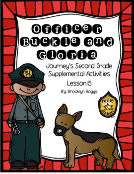 Officer Buckle and Gloria Journey's Activities - Second Grade Lesson 15